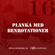Lucka 16 – Planka med benrotationer